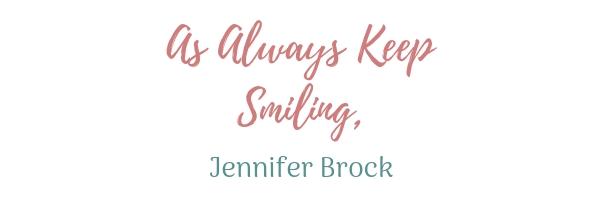 As Always Keep Smiling, Jennifer Brock